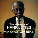 メモリアル・オブ・ハンク・ジョーンズ ~未発表作品集~/The Great Jazz Trio