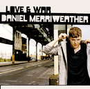 Love & War/Daniel Merriweather