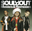 Movies&Remixies/SOUL'd OUT