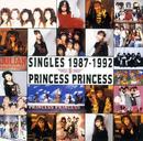 SINGLES 1987-1992/PRINCESS PRINCESS