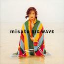 BIG WAVE/渡辺 美里