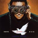 DOVE LOVES DUB/TAKKYU ISHINO