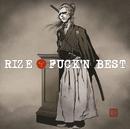 FUCK'N BEST/RIZE