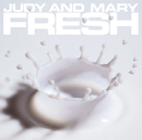 COMPLETE BEST ALBUM「FRESH」  / JUDY AND MARY
