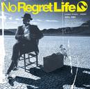 Sign/No Regret Life