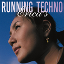 RUNNING TECHNO/Erica's