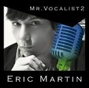 MR.VOCALIST 2/Eric Martin