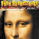 Funk Renaissance/なおと