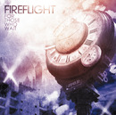 For Those Who Wait/Fireflight