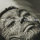 FACELESS MAN/THE BOOM