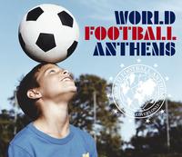 Compilation /ワールド・フットボール・アンセムズ