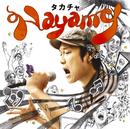 nayamy/タカチャ