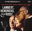 Come On Home/Lambert, Hendricks & Ross