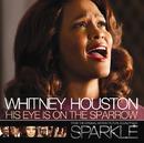 His Eye Is On The Sparrow/Whitney Houston
