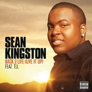 Back 2 Life (Live It Up)/Sean Kingston featuring T.I.