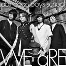 WE aRE(戦国BASARA HD コレクション Ver.)-2分11秒-/abingdon boys school