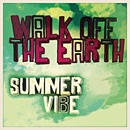 Summer Vibe/Walk Off The Earth