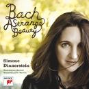 Bach: A Strange Beauty/Simone Dinnerstein