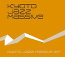 SUBSTREAM/KYOTO JAZZ MASSIVE