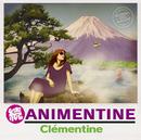 続 アニメンティーヌ/Clementine