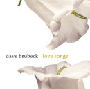 LOVE SONGS/Dave Brubeck