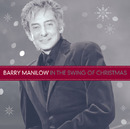 IN THE SWING OF CHRISTMAS/Barry Manilow