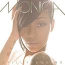 Still Standing/Monica