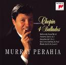 Chopin : 4 Ballades etc./Murray Perahia