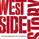West Side Story - The New Broadway Cast Recording/The New Broadway Cast