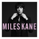 Colour of the Trap/Miles Kane
