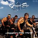 Jagged Little Thrill/Jagged Edge