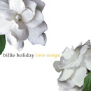 LOVE SONGS/Billie Holiday