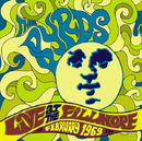 LIVE AT THE FILLMORE-FEBRUARY 1969/The Byrds