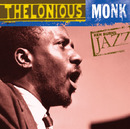 Ken Burns Jazz - Thelonious Monk/Thelonious Monk