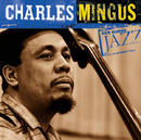 Ken Burns Jazz - Charles Mingus/Charles Mingus
