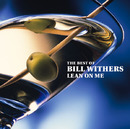 The Best Of Bill Withers-Lean On Me-/Bill Withers