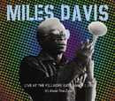 Miles Davis Live At The Fillmore East (March 7,1970) - It's About That Time/Miles Davis