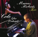Cole After Midnight/Marcus Roberts