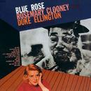 BLUE ROSE/Rosemary Clooney & Duke Ellington