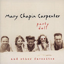 Party Doll/Mary Chapin Carpenter