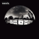 Don't Believe The Truth/OASIS