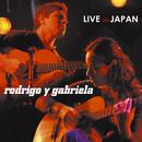 Live In Japan/Rodrigo y Gabriela