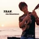 YEAH./ジェイク・シマブクロ
