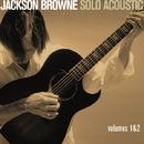 Jackson Browne - Solo Acoustic,Vol.1&2/JACKSON BROWNE