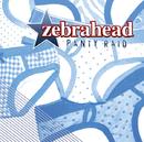 パンティー・レイド/Zebrahead