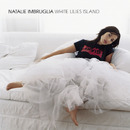 White Lilies Island/Natalie Imbruglia