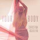 Your Body/Christina Aguilera