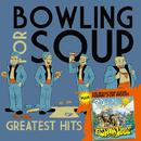 Greatest Hits + Fishing For Woos/Bowling For Soup