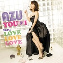 YOU & I feat. LOVE LOVE LOVE/AZU