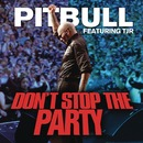 Don't Stop The Party feat. TJR/ピットブル